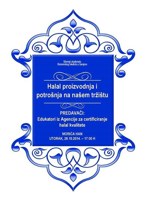 Najava: Predavanje na temu 'Halal proizvodnja i potrošnja na našem tržištu'