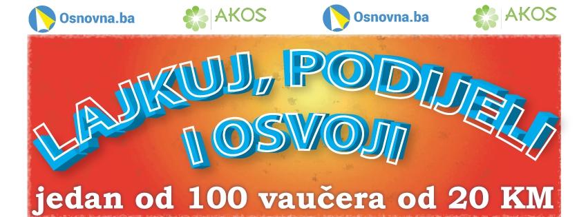 Nagradna igra Akos.ba i Osnovna.ba: Besplatno osvoji jedan od 100 vaučera u vrijednosti od 20 KM