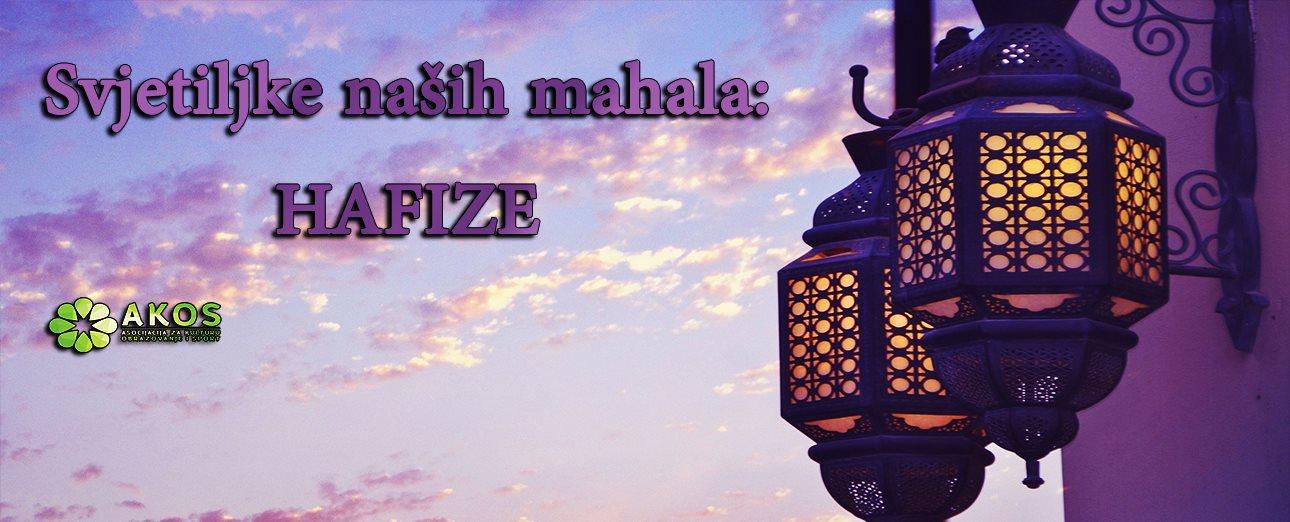 Svjetiljka naše mahale: hfz. Adela Kazija