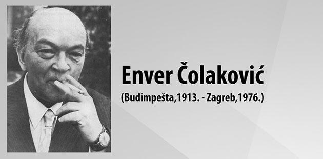 Enver Čolaković – izniman književnik i poeta