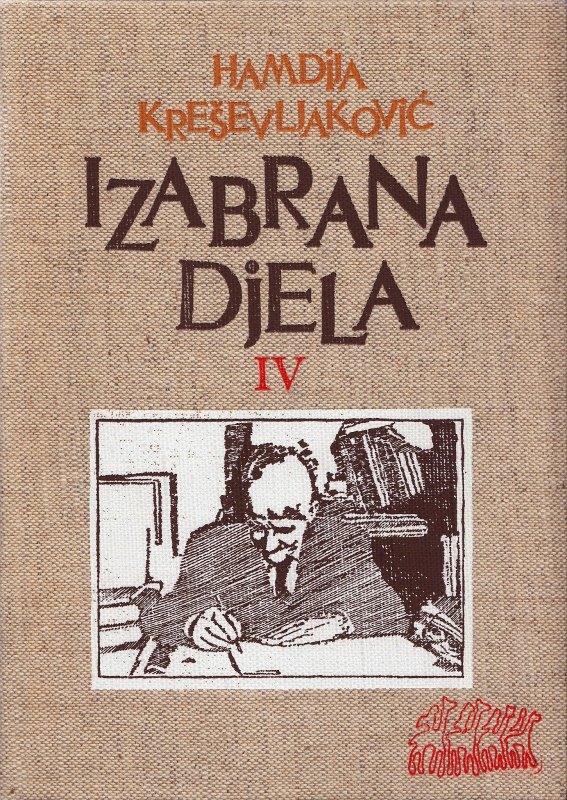 Činjenice ispred idealiziranja u djelima Hamdije Kreševljakovića (2)