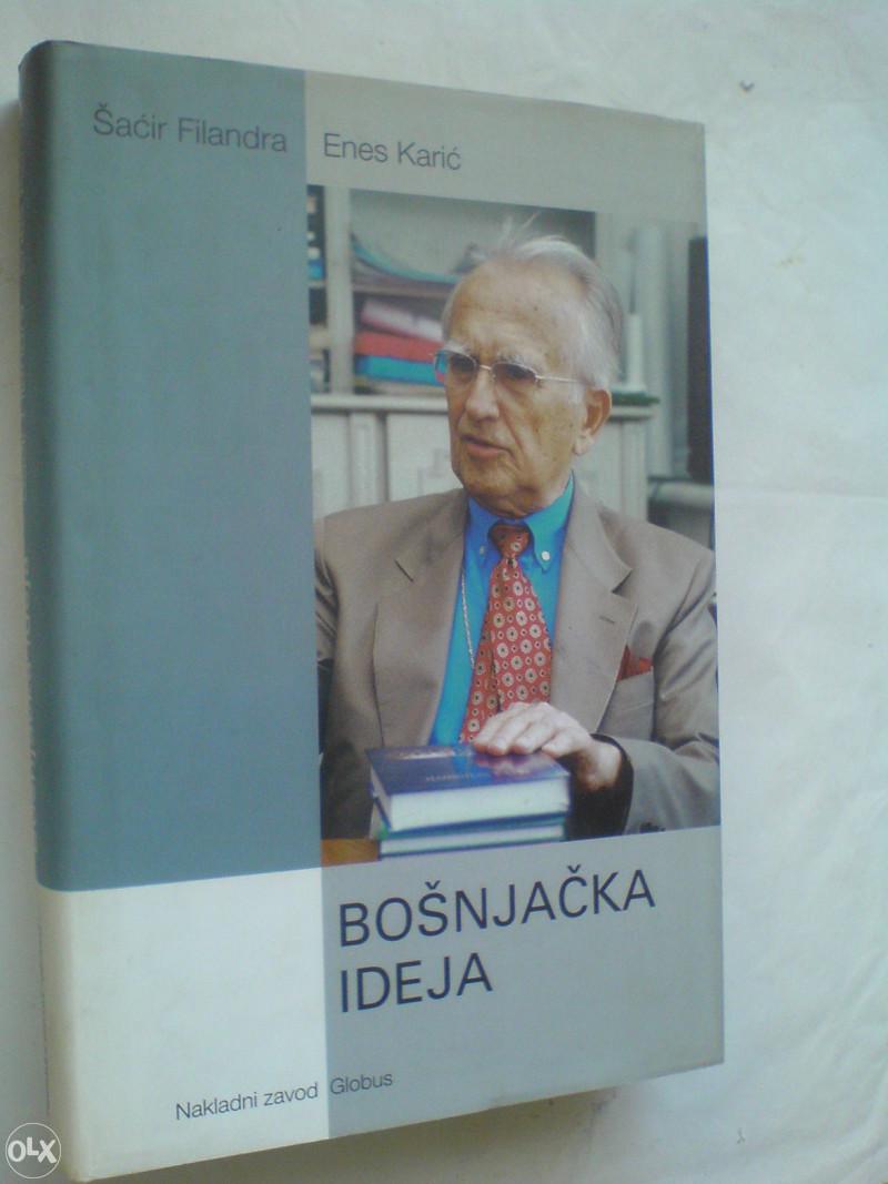 Bošnjačka ideja – knjiga o djelovanju bošnjačkih intelektualaca u emigraciji