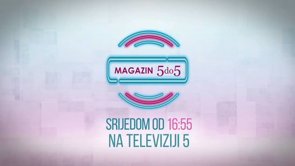 Magazin 5 do 5 za žene srijedom u pet do pet na TV 5