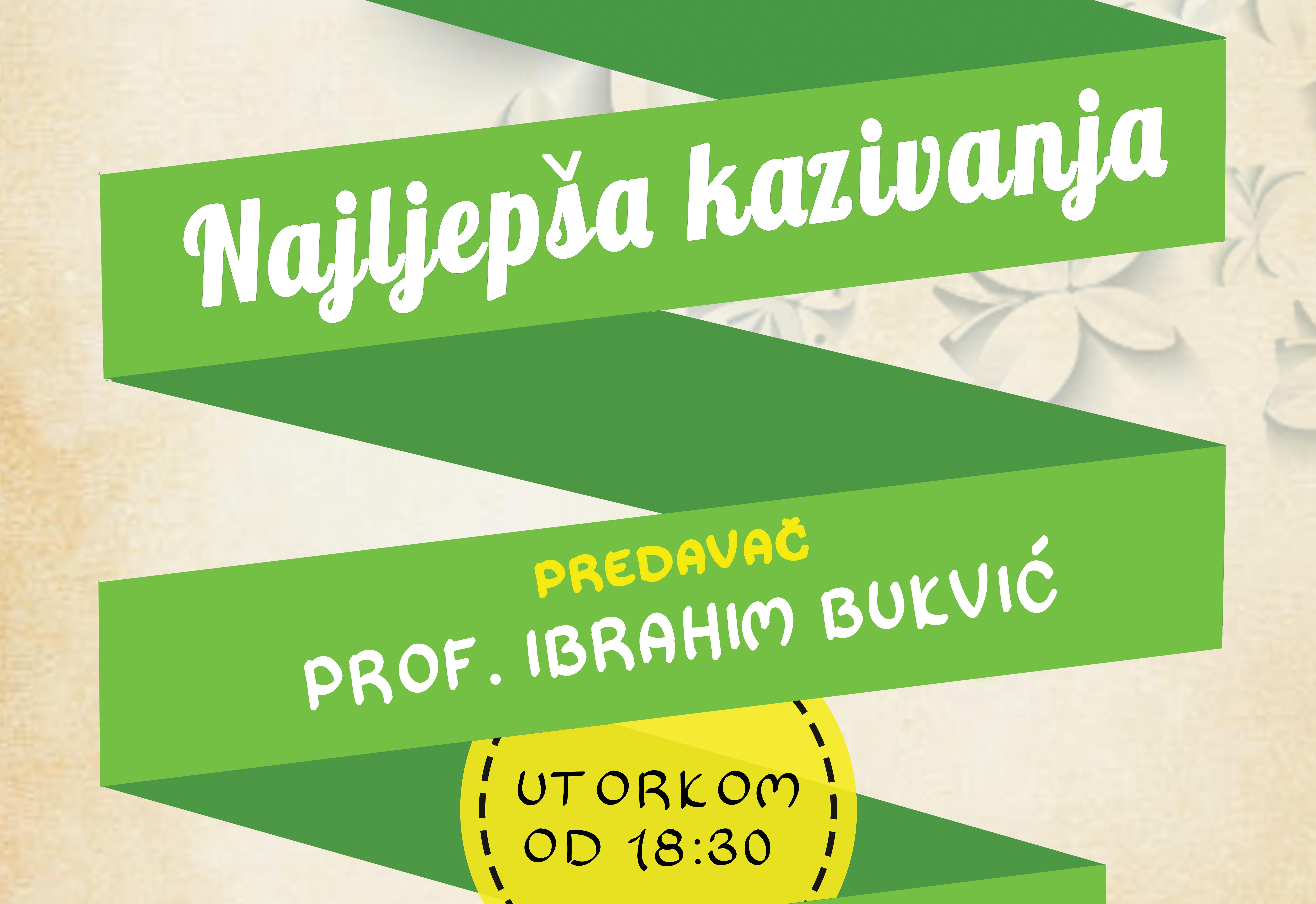 Najljepša kazivanja-Ibrahim Bukvić fb