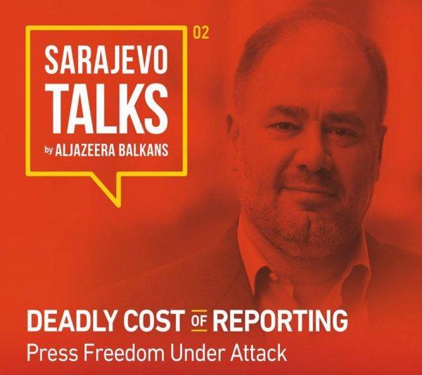 Sarajevo Talks by Al Jazeera Balkans: O napadima na novinare i slobodi medija
