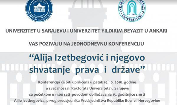 """Naučna konferencija """"Alija Izetbegović i njegovo shvatanje prava i države"""""""