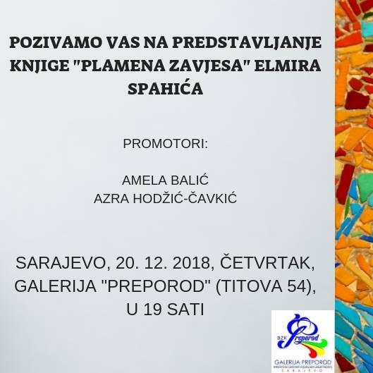 """Predstavljanje knjige """"Plamena zavjesa"""" autora Elmira Spahića"""